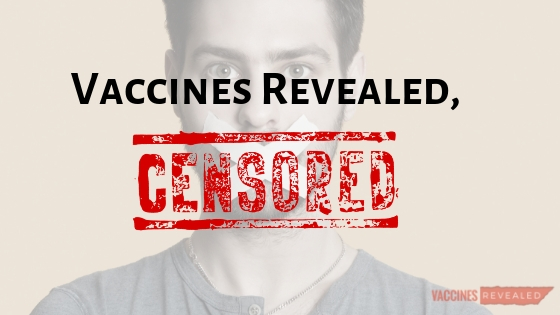 Vaccines Revealed, Censored