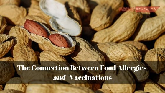 The Connection Between Food Allergies and Vaccinations
